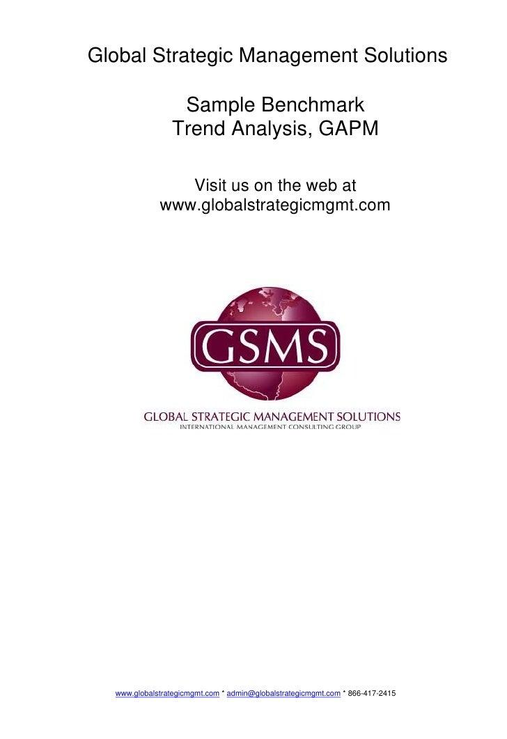 Global Strategic Management Solutions                   Sample Benchmark                 Trend Analysis, GAPM             ...
