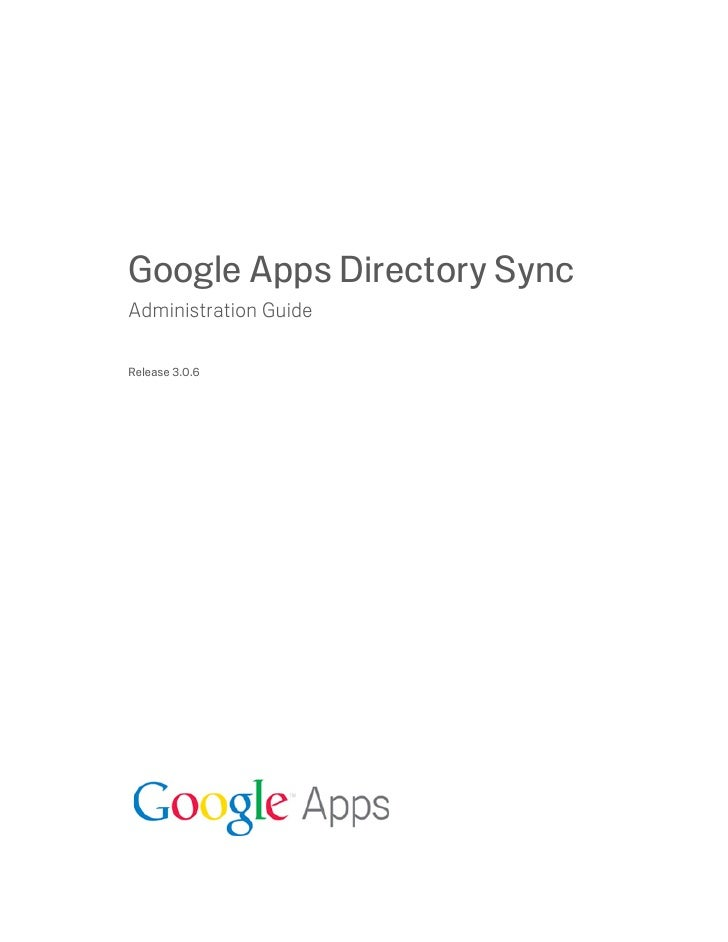 Google Apps Directory SyncAdministration GuideRelease 3.0.6