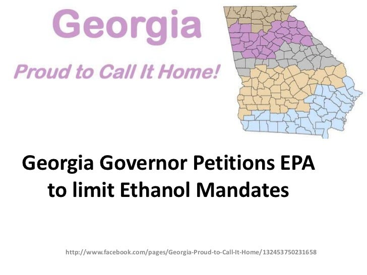 Georgia Governor Petitions EPA  to limit Ethanol Mandates    http://www.facebook.com/pages/Georgia-Proud-to-Call-It-Home/1...