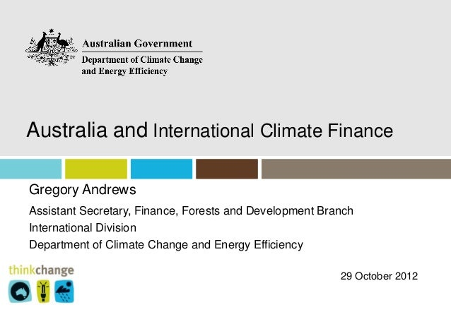 Gregory Andrews DCCEE Presentation - Climate Finance: Sustainability with Integrity 29102012