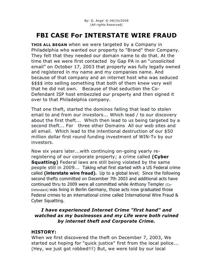 By: G. Ange' © 04/10/2009                              (All rights Reserved)     FBI CASE For INTERSTATE WIRE FRAUD THIS A...