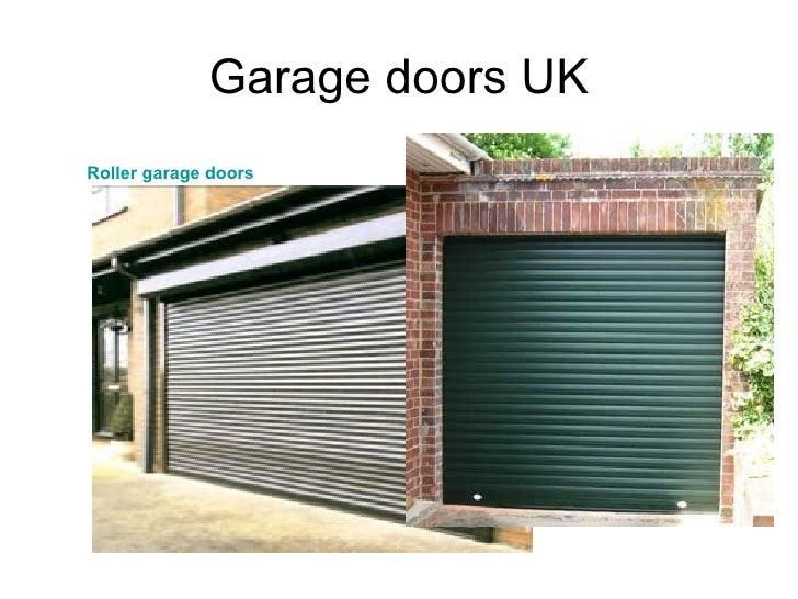 Garage doors UK <ul><li>Roller garage doors </li></ul>