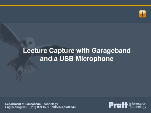 Lecture Capture with Garageband, a Blue Snowball, and Moodle (LMS)
