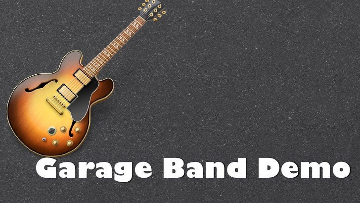 Garage Band Demo