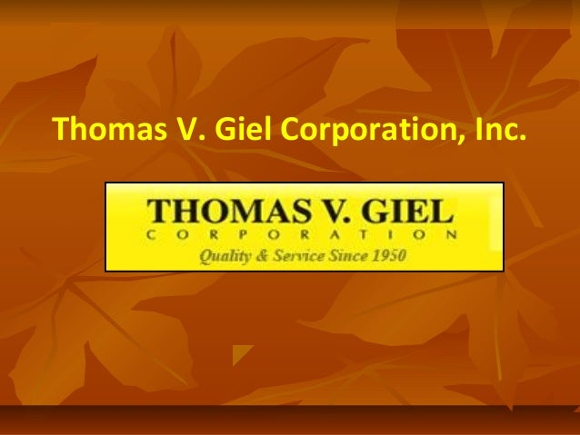 Thomas V. Giel Corporation, Inc.
