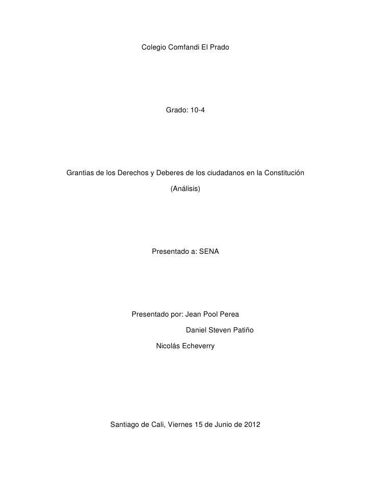 Colegio Comfandi El Prado                             Grado: 10-4Grantias de los Derechos y Deberes de los ciudadanos en l...