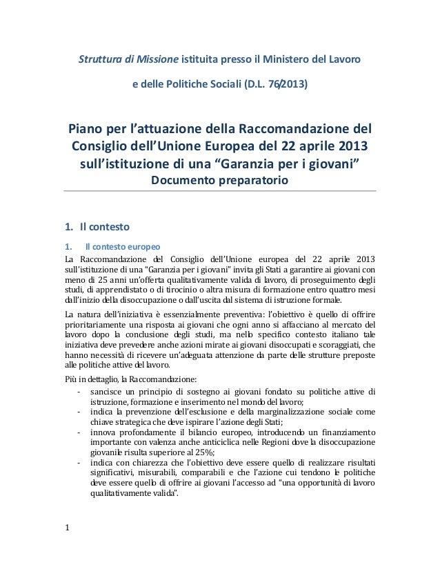 Struttura di Missione istituita presso il Ministero del Lavoro e delle Politiche Sociali (D.L. 76/2013)  Piano per l'attua...