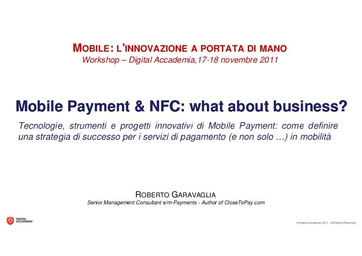 Roberto Garavaglia: Mobile Payment & NFC Payments, what about business?