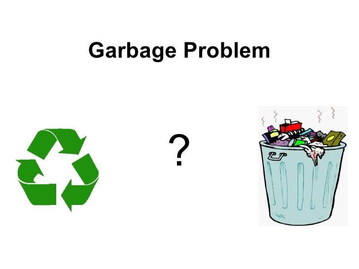 Wastes management problem