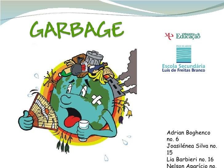 Garbage work