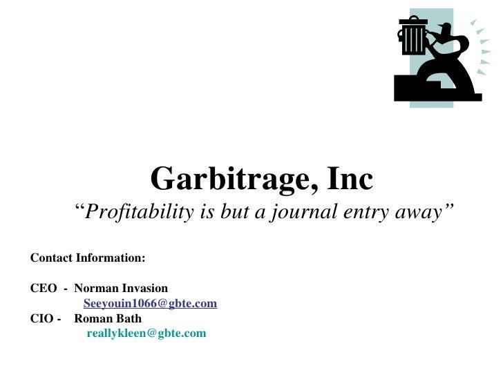 Garbitrage (2002 Winner)
