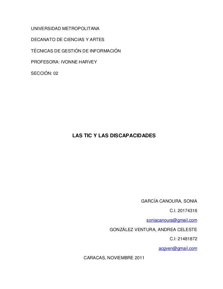 UNIVERSIDAD METROPOLITANADECANATO DE CIENCIAS Y ARTESTÉCNICAS DE GESTIÓN DE INFORMACIÓNPROFESORA: IVONNE HARVEYSECCIÓN: 02...