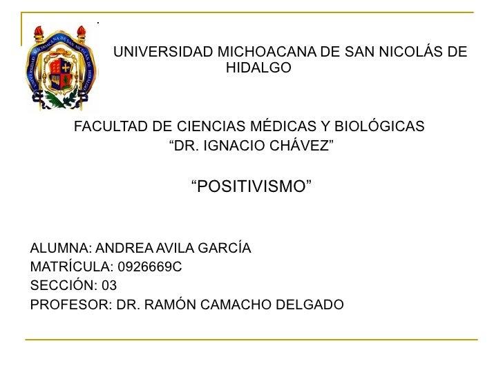 <ul><li>UNIVERSIDAD MICHOACANA DE SAN NICOLÁS DE HIDALGO  </li></ul><ul><li>FACULTAD DE CIENCIAS MÉDICAS Y BIOLÓGICAS  </l...