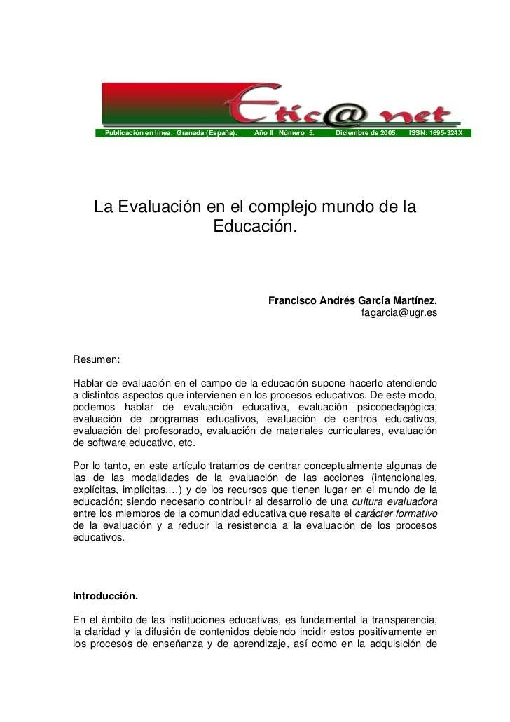 Publicación en línea. Granada (España).   Año II Número 5.   Diciembre de 2005.   ISSN: 1695-324X    La Evaluación en el c...