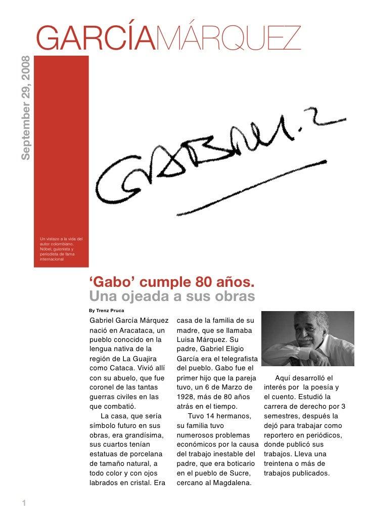 GARCÍAMÁRQUEZ September 29, 2008                          Un vistazo a la vida del                      autor colombiano. ...