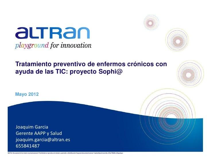 Garcia, Joaquin - Tratamiento preventivo de enfermos crónicos con ayuda de las TIC: proyecto Sophi@