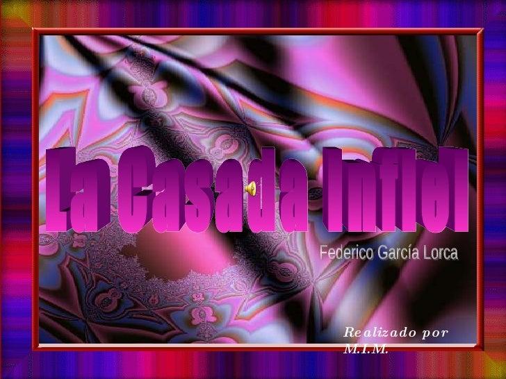La Casada Infiel Realizado por M.I.M. Federico García Lorca