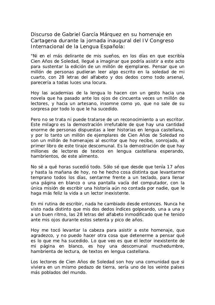 Discurso de Gabriel García Márquez en su homenaje enCartagena durante la jornada inaugural del IV CongresoInternacional de...