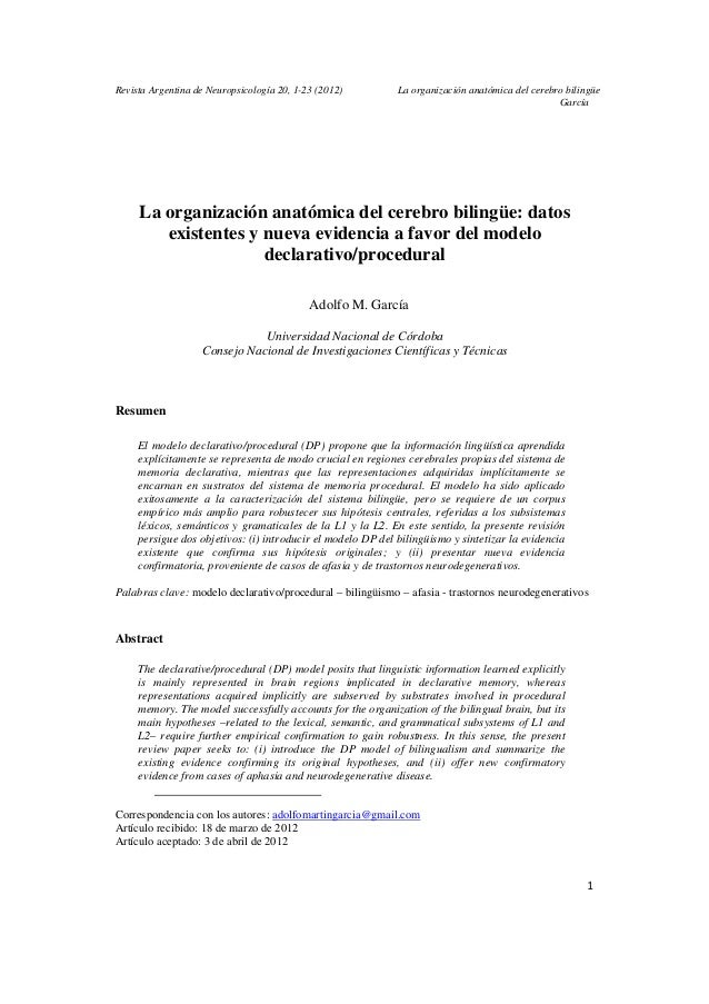 Revista Argentina de Neuropsicología 20, 1-23 (2012) La organización anatómica del cerebro bilingüe García 1 La organizaci...