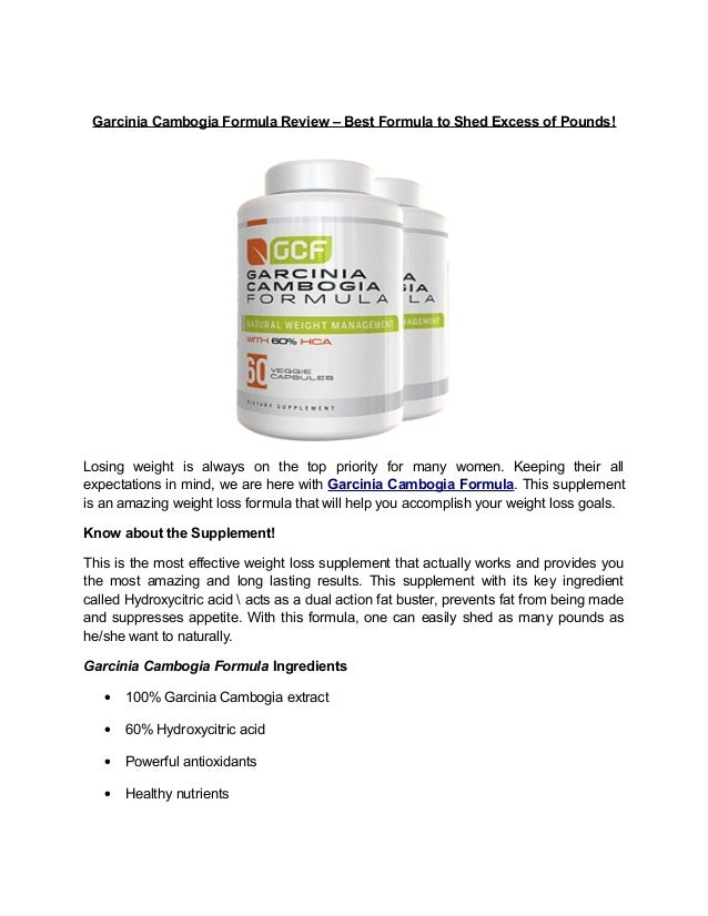 Garcinia Cambogia Formula Review – Best Formula to Shed Excess of Pounds! Losing weight is always on the top priority for ...