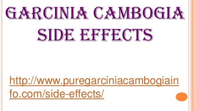 garcinia-cambogia-side-effects-1-638.jpg?cb=1372046416