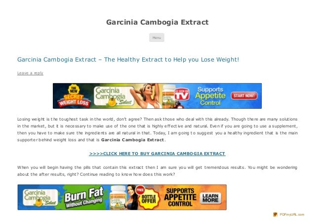 Garcinia Cambogia ExtractMenuGarcinia Cambogia Extract – The Healthy Extract to Help you Lose Weight!Leave a replyLosing w...