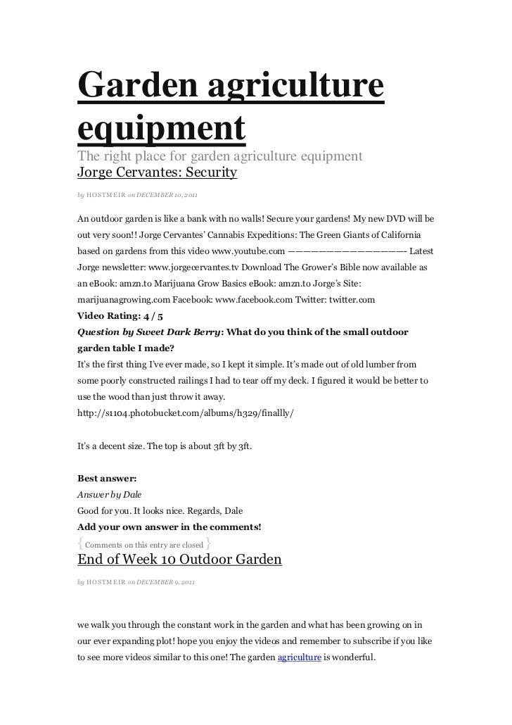 Garden agriculture equipment
