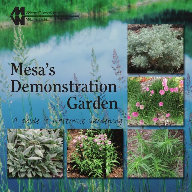 Mesa'sDemonstration       GardenA guide to Waterwise Gardening