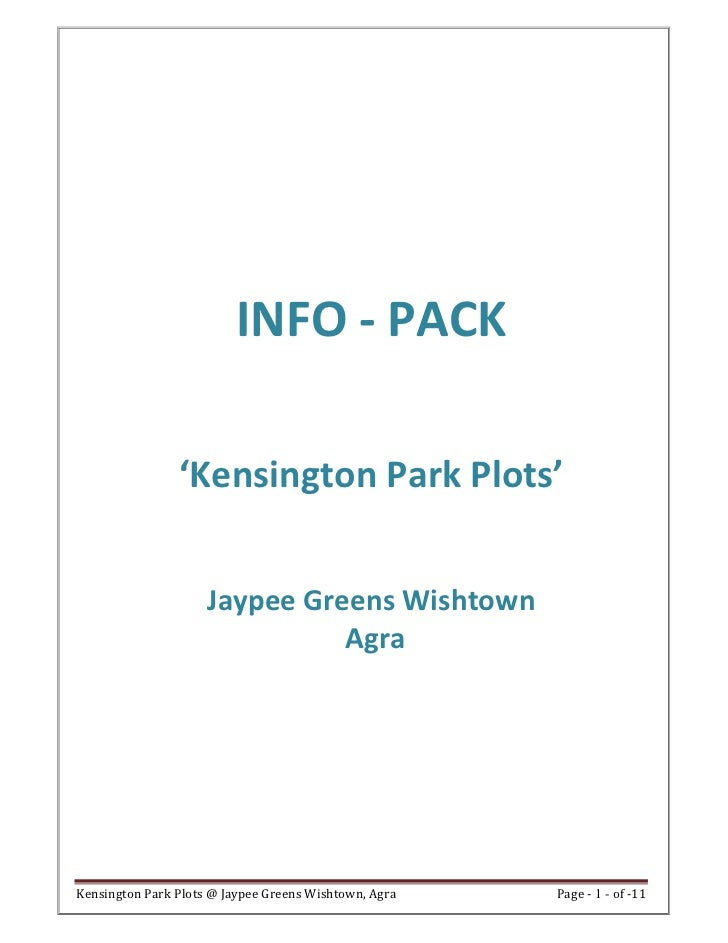 INFO - PACK                'Kensington Park Plots'                     Jaypee Greens Wishtown                             ...