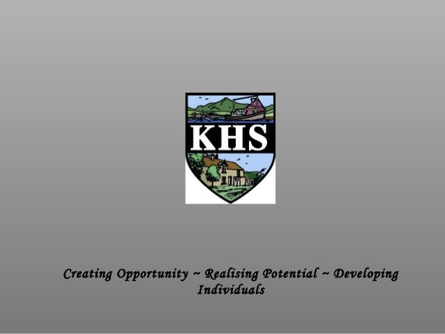 Creating Opportunity ~ Realising Potential ~ DevelopingIndividuals