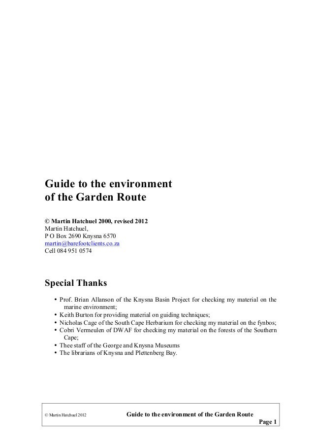 Guide to the environment of the Garden Route © Martin Hatchuel 2000, revised 2012 Martin Hatchuel, P O Box 2690 Knysna 657...