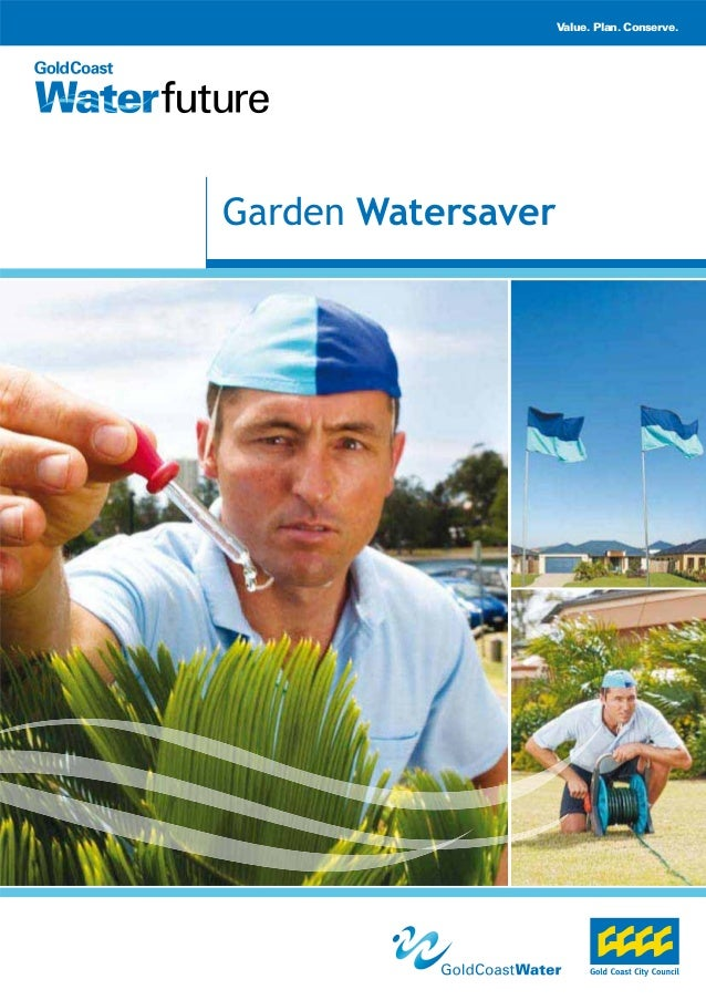 Value. Plan. Conserve.Garden Watersaver
