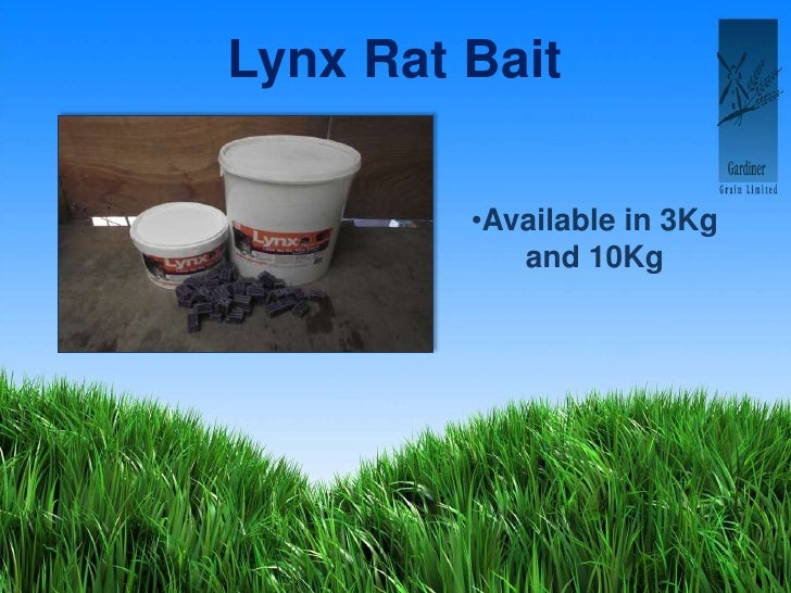Lynx Rat Bait<br /><ul><li>Available in 3Kg and 10Kg</li></li></ul><li>Stakes, Posts and Rail<br /><ul><li>All sizes avail...