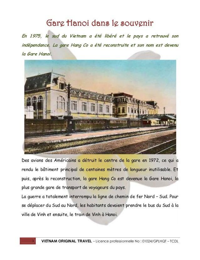Gare Hanoi dans le souvenir En 1975, le sud du Vietnam a été libéré et le pays a retrouvé son indépendance. La gare Hang C...
