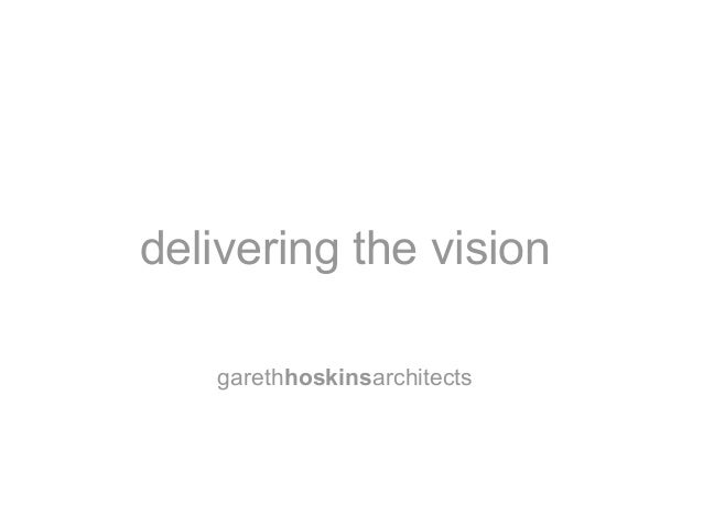 Gareth Hoskins: Delivering the vision
