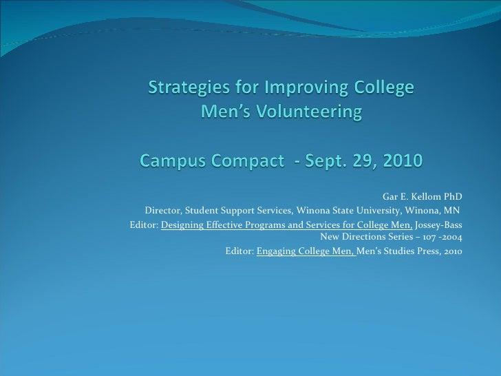 Gar E. Kellom PhD Director, Student Support Services, Winona State University, Winona, MN  Editor:  Designing Effective Pr...