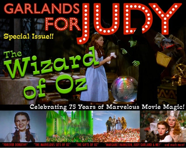 Garlands for Judy Special Issue: The Wizard of Oz 75th Anniversary (Judy Garland)