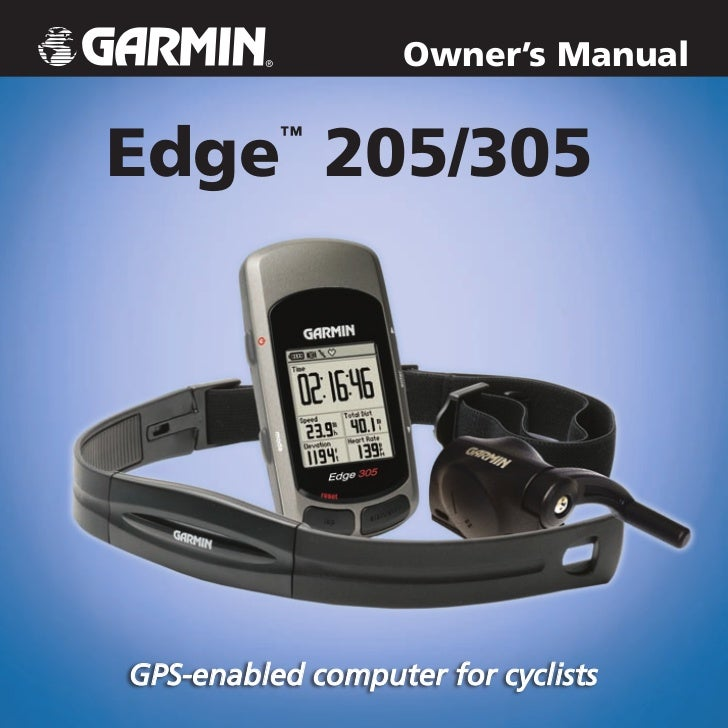 Owner's ManualEdge 205/305          ™GPS-enabled computer for cyclists