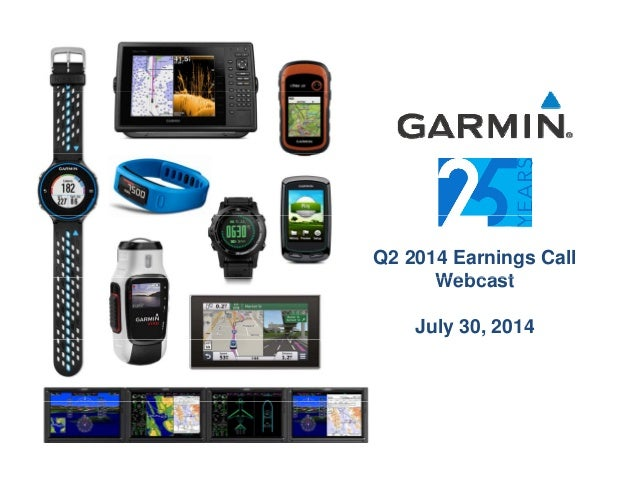 Garmin Q2 2014 earnings call slides