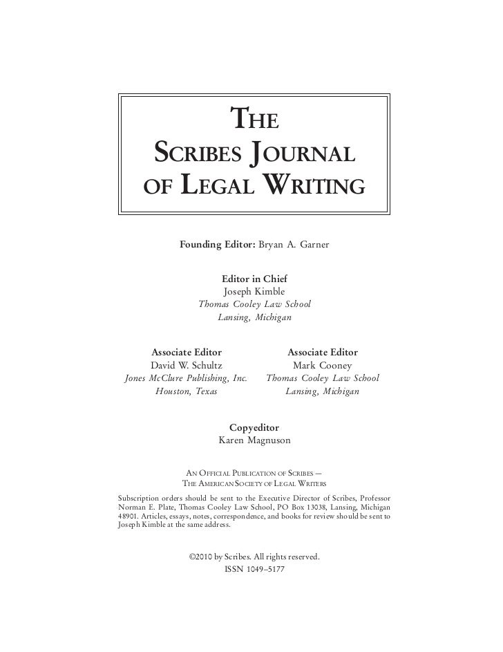 THE        SCRIBES JOURNAL       OF LEGAL WRITING                   Founding Editor: Bryan A. Garner                      ...