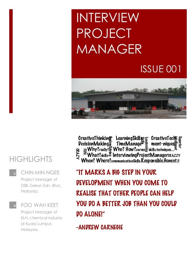 """INTERVIEW PROJECT MANAGER ISSUE 001 """"IT MARKS A BIG STEP IN YOUR DEVELOPMENT WHEN YOU COME TO REALISE THAT OTHER PEOPLE CA..."""