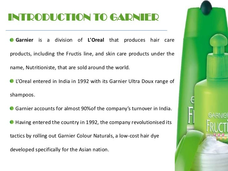 garnier fructis swot Letter of transmittal essay 1160 words jan 25th, 2012 5 pages garnier fructis we have tried to provide updated information and swot analysis of.