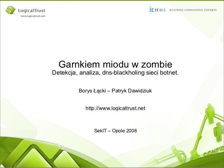 sekit2008 - Garnkiem Miodu w Zombie