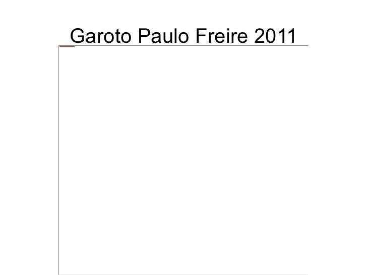 Garoto Paulo Freire 2011