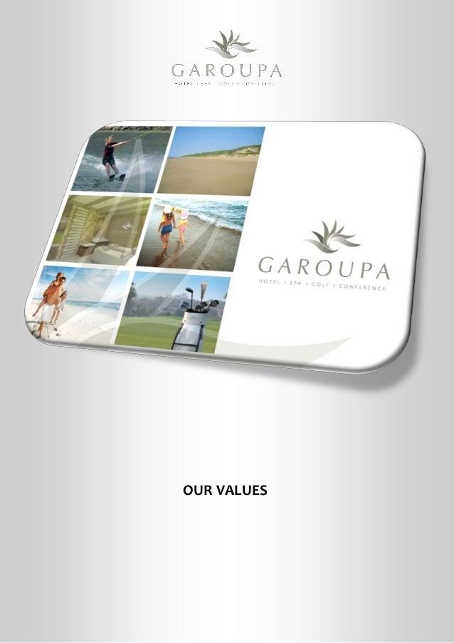 Garoupa Hotel Spa Golf & Conference Centre Corporate Values…