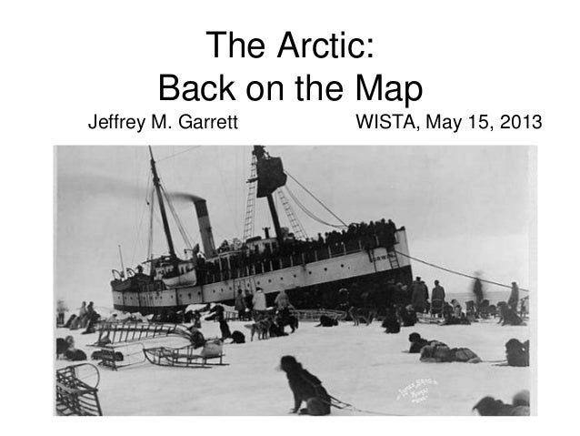 The Arctic: Back on the Map