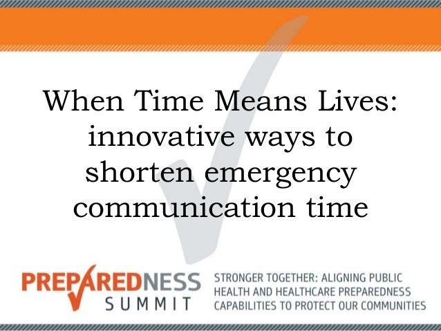 When Time Means Lives: innovative ways to shorten emergency communication time