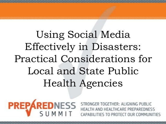 Using Social Media Effectively in Disasters: Practical Considerations for Local and State Public Health Agencies
