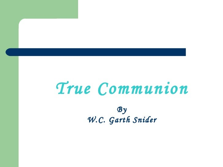 True Communion - Garth Snider
