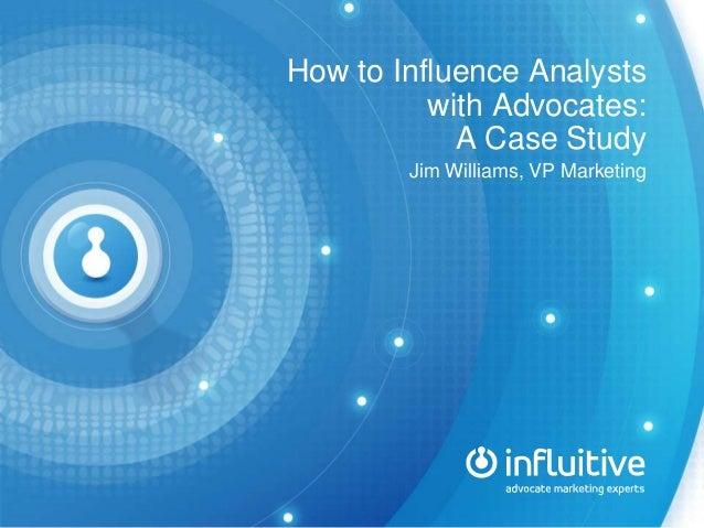 Gartner   analyst advocacy case study